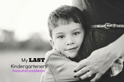 My Last Kindergartener
