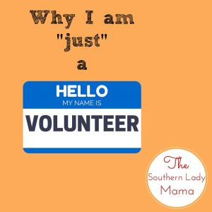 "Why I am ""just"" a VOLUNTEER"