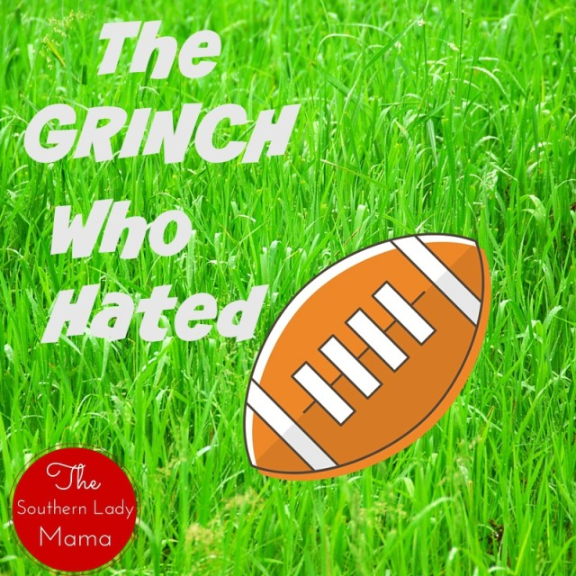 The Grinch Who Hated Football